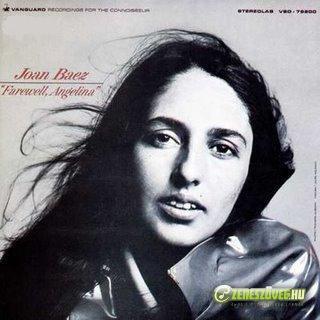 Joan Baez -  Farewell, Angelina