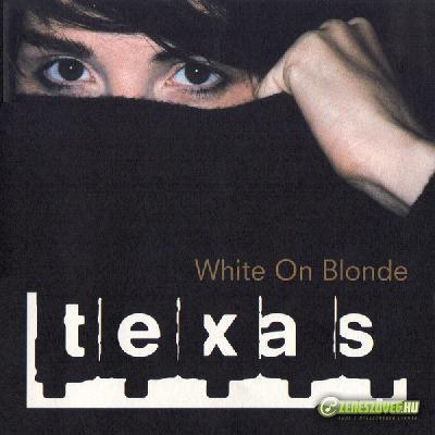 Texas -  White on Blonde
