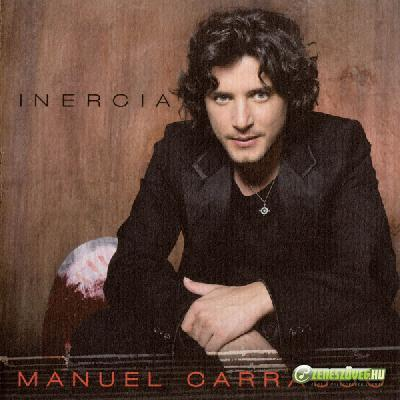 Manuel Carrasco -  Inercia